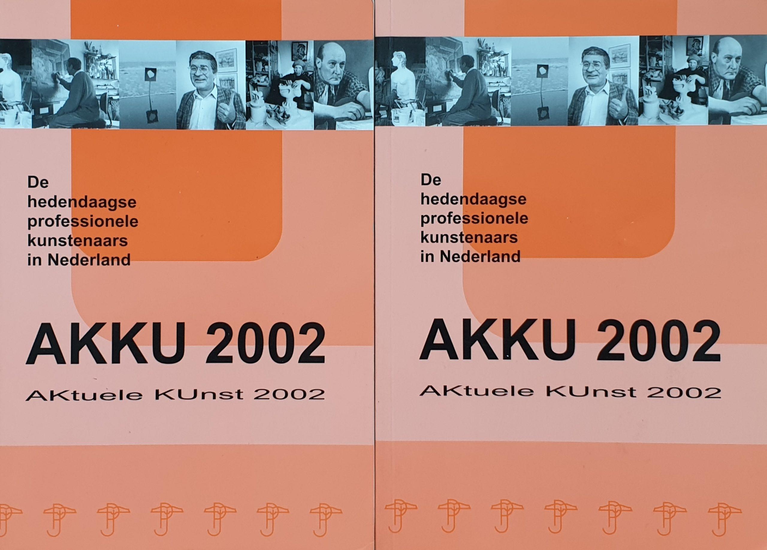 AKKU 2002 aktuele kunst actuele kunst 90-805707-2-9 lexicon kunstlexicon kunstenaarslexicon kunstenaars kunstboek 9080570729 jacobs beeldend nederland beeldend benelux lexica biografisch handboek kunstschilders skoander.com