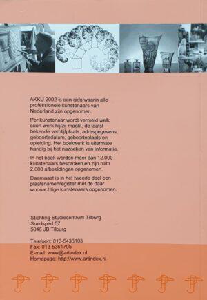 AKKU 2002 aktuele kunst 2002 90-805707-2-9 lexicon 9080570729 kunstlexicon kunstenaars lexicon artlexicon kunstenaarslexicon biografisch handboek nederlandse kunstenaars kunstschilders schilders actuele kunst 2002 boek kunstboek skoander.com