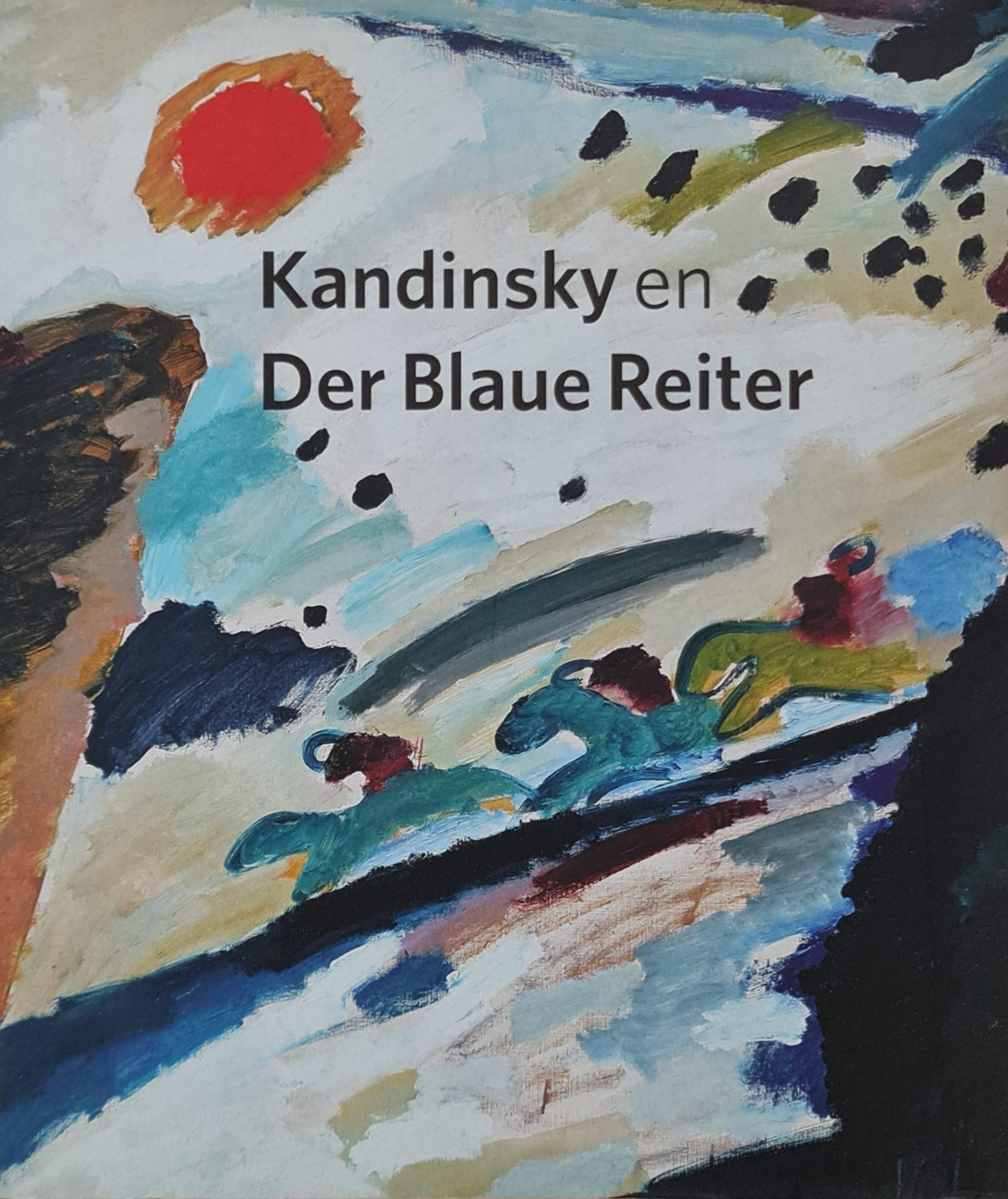 Kandinsky en Der Blaue Reiter Publicatie ter gelegenheid van de tentoonstelling Kadinsky en Der Blaue Reiter in het Gemeentemuseum Den Haag van 6 februari 24 mei 2010 ISBN 978-90-5544-950-7 isbn 9679055449507 kadinsky kunstboek kadinsky artbook kadinsky boek skoander.com