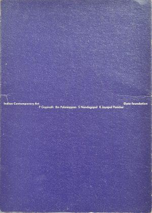 Indian contemporary art P Gopinath Rm Palaniappan S Nandagopal K Jayapal Panicker Catalogus tentoonstelling Arcen Kasteel Arcen december 1989 Gate foundation 1989 ISBN 9073230012 ISBN13 9789073230019 skoander.com
