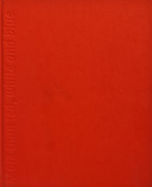 Meer dan rood wit en blauw More than red white and blue Kunstaankopen door het Ministerie van Buitenlandse Zaken Jaar: 2001 ISBN 90-5328-292-0 isbn 9053282920 skoander.com