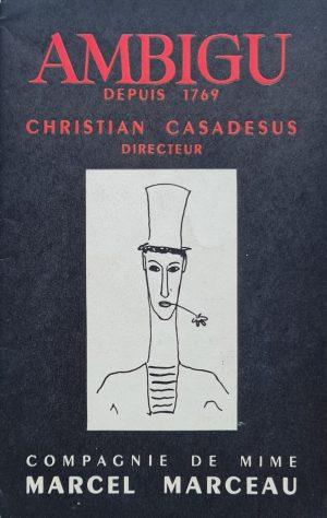 Ambigu Christian Casadesus directeur compagnie de mime Marcel Marceau Louis Jouvet Theatre de L `Ambicu Jaar 1956 1e druk eerste druk taal Frans