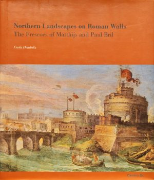 Northern landscapes on Roman walls The frescoes of Matthijs and Paul Bril ISBN 88-7038-383-0 ISBN 8870383830 kunstboek fresco matthijs bril fresco paul bril skoander.com